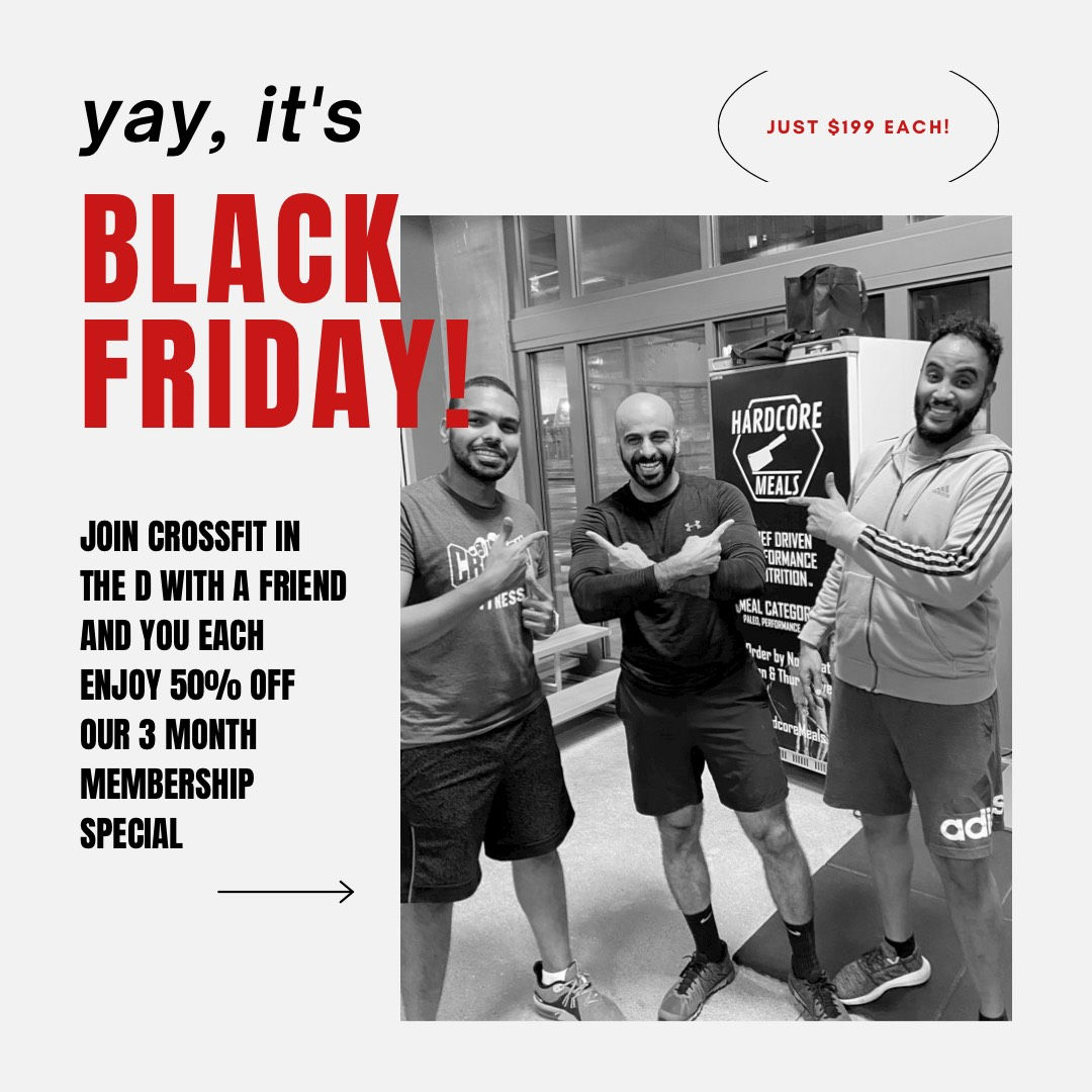 AWESOME BLACK FRIDAY SPECIALS AT CROSSFIT IN THE D